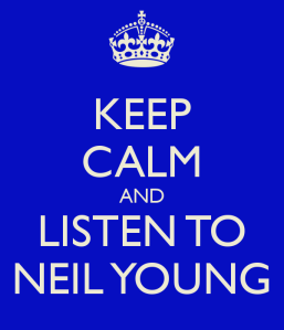 keep-calm-and-listen-to-neil-young-1